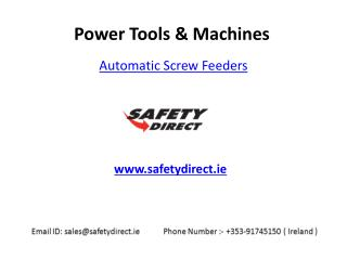 Automatic Screw Feeders in Ireland at SafetyDirect.ie
