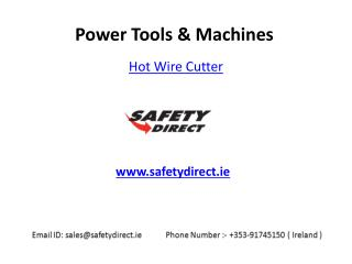 Hot Wire Cutter in Ireland at SafetyDirect