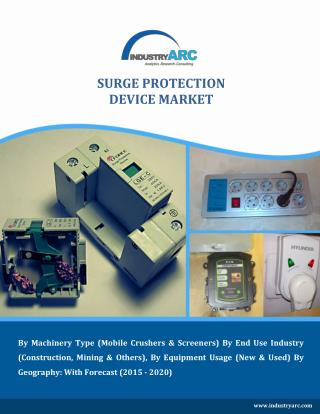 Surge Protection Device Market Trends and Strategic Focus Report till 2021