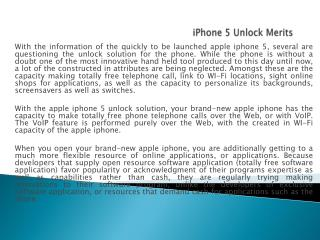 iPhone 5 Unlock Merits