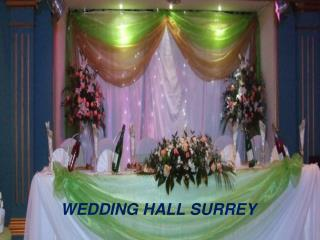 5 Things To Know About Wedding Hall In Surrey
