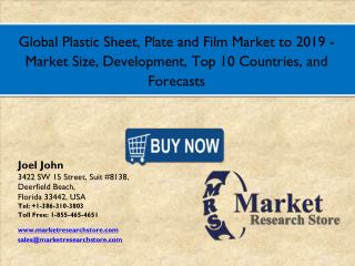 Global Plastic Sheet, Plate and Film Market 2016 Size, Development, Share, and Growth Analysis Forecast 2019