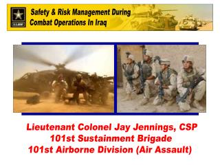Lieutenant Colonel Jay Jennings, CSP 101st Sustainment Brigade 101st Airborne Division Air Assault