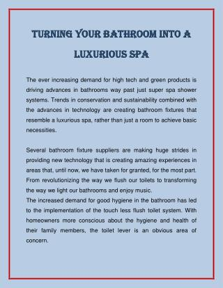 Turning Your Bathroom Into a Luxurious Spa