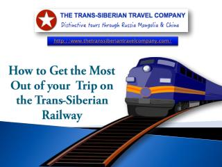 Take A Magnificent Trip On The Trans-Siberian Railway