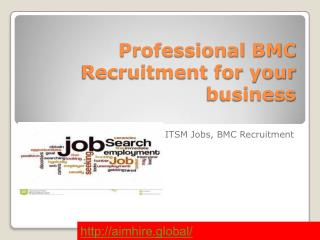 Professional BMC Recruitment for your business