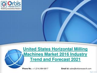 2016 United States Horizontal Milling Machines Market Trends Survey & Opportunities Report
