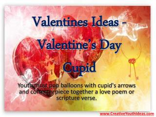 Valentines Ideas - Valentine's Day Cupid