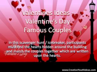 Valentines Ideas - Valentine's Day Famous Couples