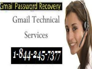 Gmail Forgot Password Recovery Reset 1-844-245-7377
