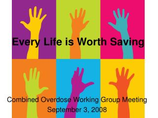 Every Life is Worth Saving
