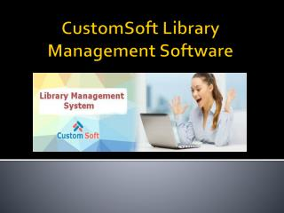 CustomSoft Library Management System