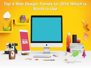 Top 4 web design trends for 2016 which is worth to use
