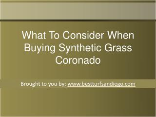 What To Consider When Buying Synthetic Grass Coronado