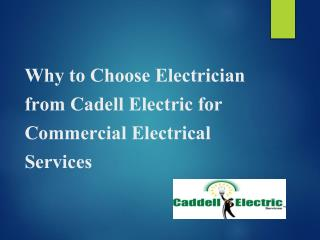 Why to Choose Electrician from Cadell Electric for Commercial Electrical Services