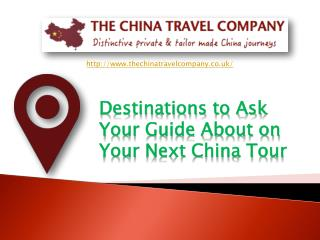 Finding Worthwhile Destinations On The China Tour