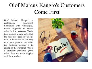 Olof Marcus Kangro's - Customers Come First