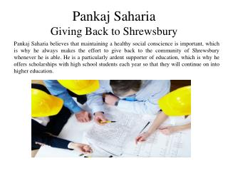 Pankaj Saharia  - Giving Back to Shrewsbury
