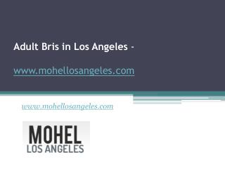 Adult Bris in Los Angeles - www.mohellosangeles.com