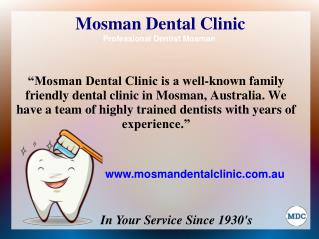 Pain Free Dental Services in Neutral Bay