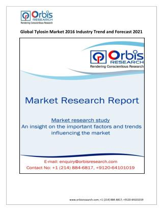 2021 Forecast:  Global Tylosin Market