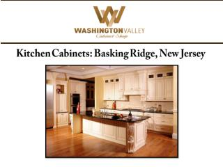 Kitchen Cabinets: Basking Ridge, New Jersey