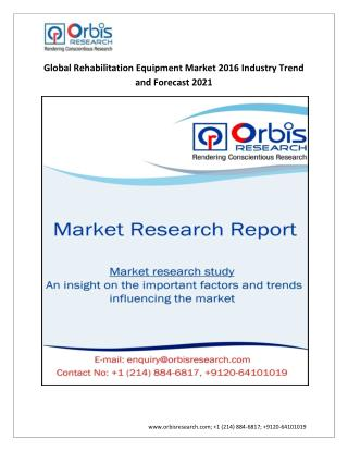 Rehabilitation Equipment Market Global Analysis & forecast 2021