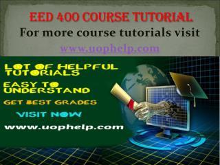 EED 400 Academic Coach/uophelp