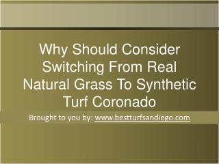 If you are a homeowner in Coronado and you have a natural lawn, you have to make certain that it is properly looked afte