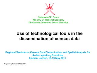 Regional Seminar on Census Data Dissemination and Spatial Analysis for Arabic speaking Countries Amman, Jordan, 16-19 Ma