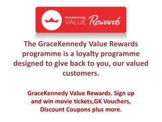 Grace Kennedy Value Rewards Programme