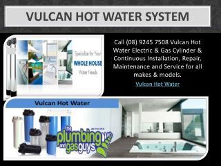 Vulcan Hot Water System