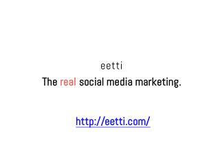 eetti-The Real Social Media Marketing Service