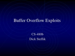 Buffer Overflow Exploits