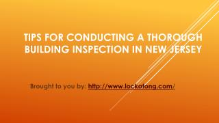 Tips For Conducting A Thorough Building Inspection In New Jersey