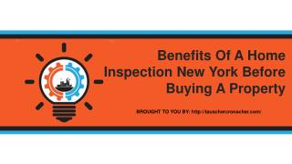 Benefits Of A Home Inspection New York Before Buying A Property