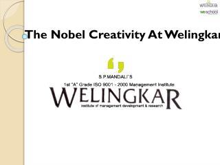 The Nobel Creativity At Welingkar
