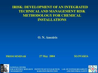 IRISK: DEVELOPMENT OF AN INTEGRATED TECHNICAL AND MANAGEMENT RISK METHODOLOGY FOR CHEMICAL INSTALLATIONS
