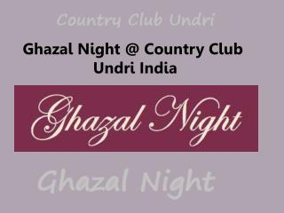 Ghazal Night @ Country Club Undri India