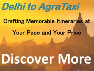 Delhi to Agra Taxi | Delhi Agra Taxi | Delhi Agra Tour