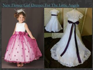 New Flower Girl Dresses for the Little Angels