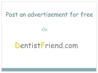 How to post a resale advertise on Dentistfriend