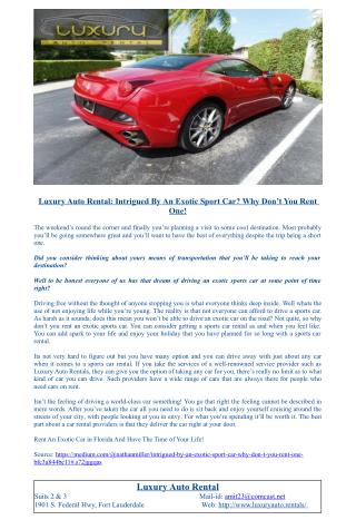 Luxury Auto Rental: Intrigued By An Exotic Sport Car? Why Don�t You Rent One!