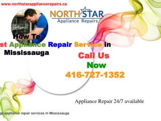 Learn How To Choose The Best Appliance Repair Service in Mississauga