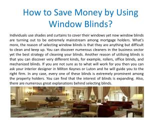 How to Save Money by Using Window Blinds?
