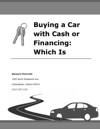 Buying a Car with Cash or Financing: Which Is Which?