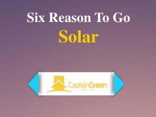 Six Reason To Go Solar