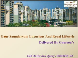 Gaur Saundaryam Noida Extension