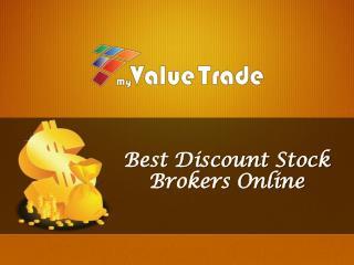 Best Discount Stock Brokers Online - My Value Trade