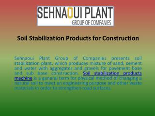 Soil Stabilization Products for Construction